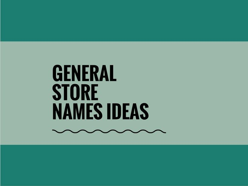 166+ Creative,Catchy General Store names | Catchy Small