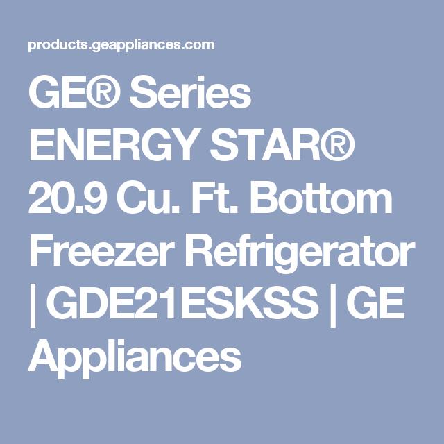 GE® Series ENERGY STAR® 20.9 Cu. Ft. Bottom Freezer Refrigerator   GDE21ESKSS   GE Appliances