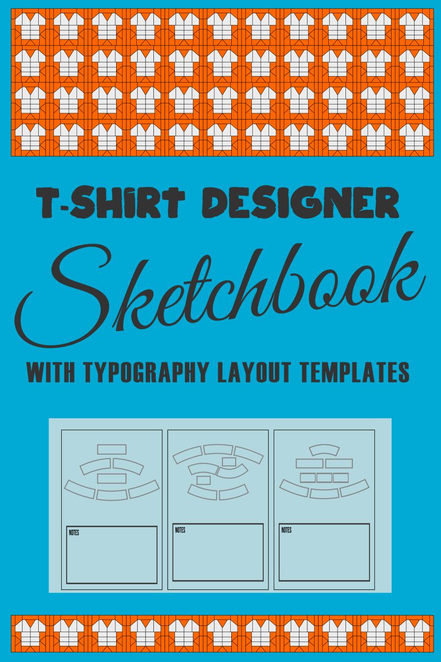 T Shirt Designer Typography Sketchbook In 2020 Sketch Book Shirt Designs Typography Sketchbooks