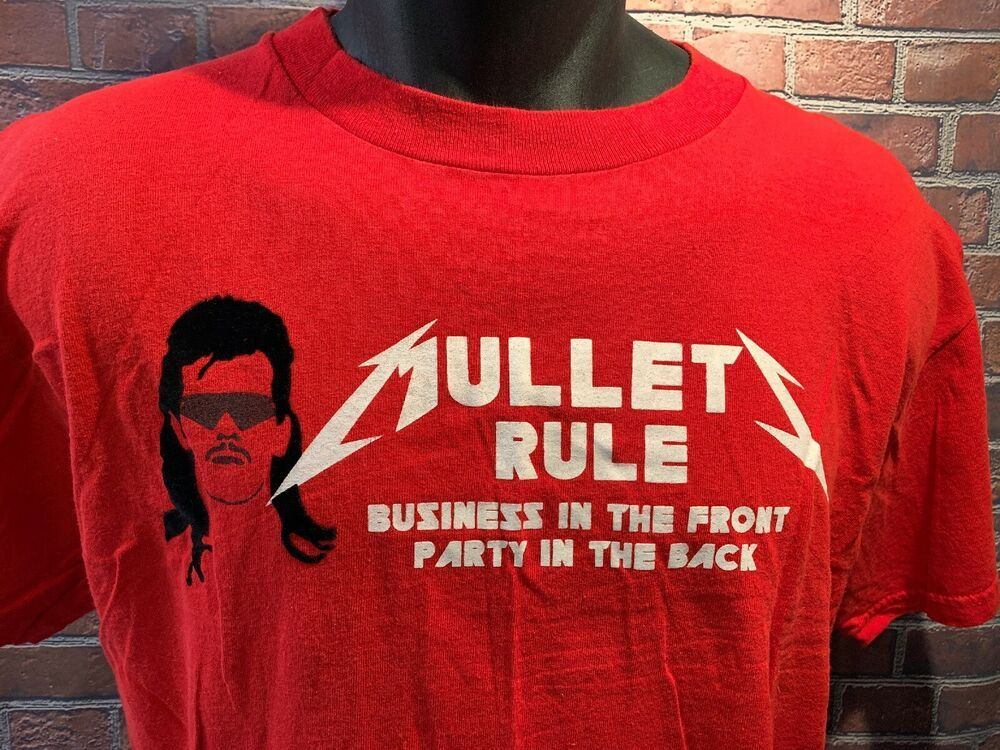 Details about MULLETS RULE Business In The Front Party In