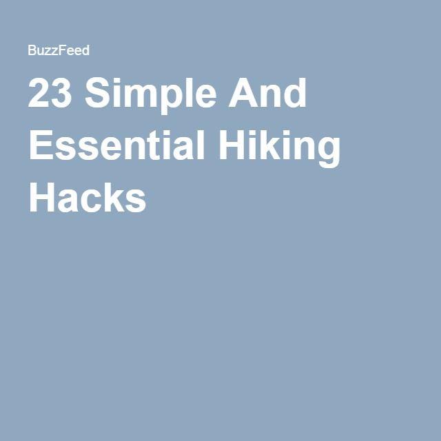 23 Simple And Essential Hiking Hacks