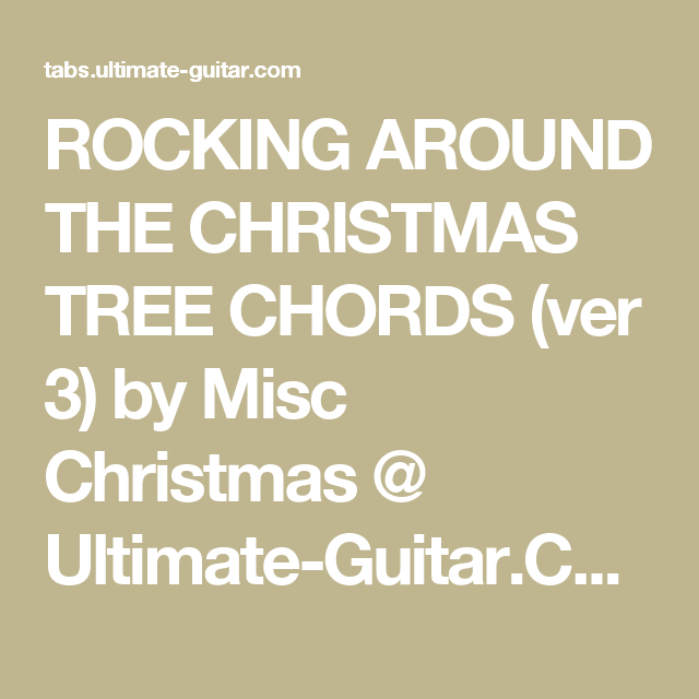 Rocking Around The Christmas Tree Chords Ver 3 By Misc Christmas