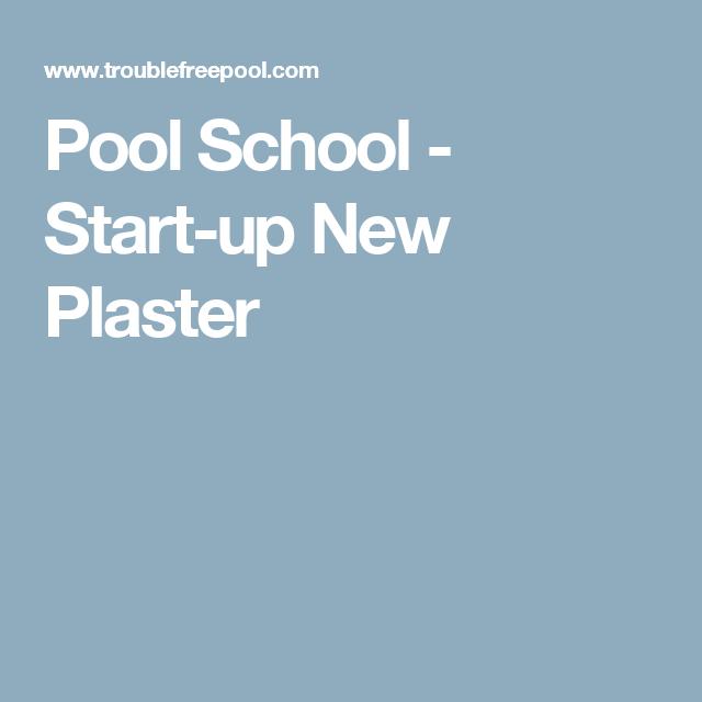 Pool School - Start-up New Plaster