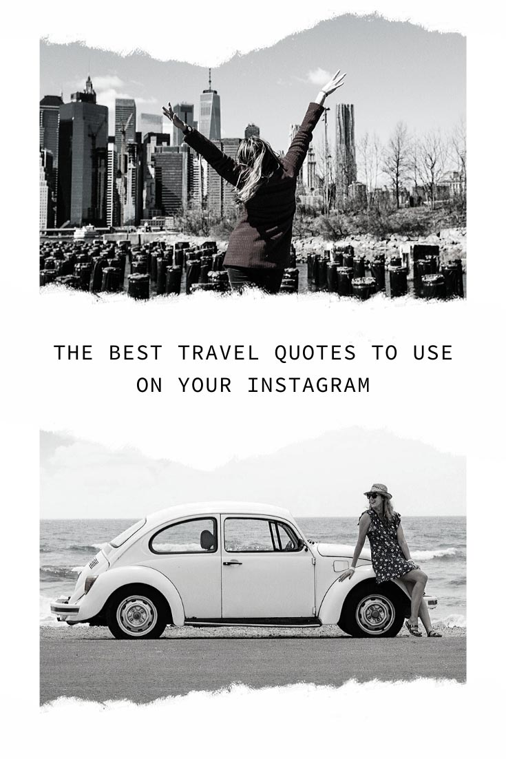 The Best Short Quotes For Instagram Travel Captions In 2020 Best Travel Quotes Best Short Quotes Travel Quotes
