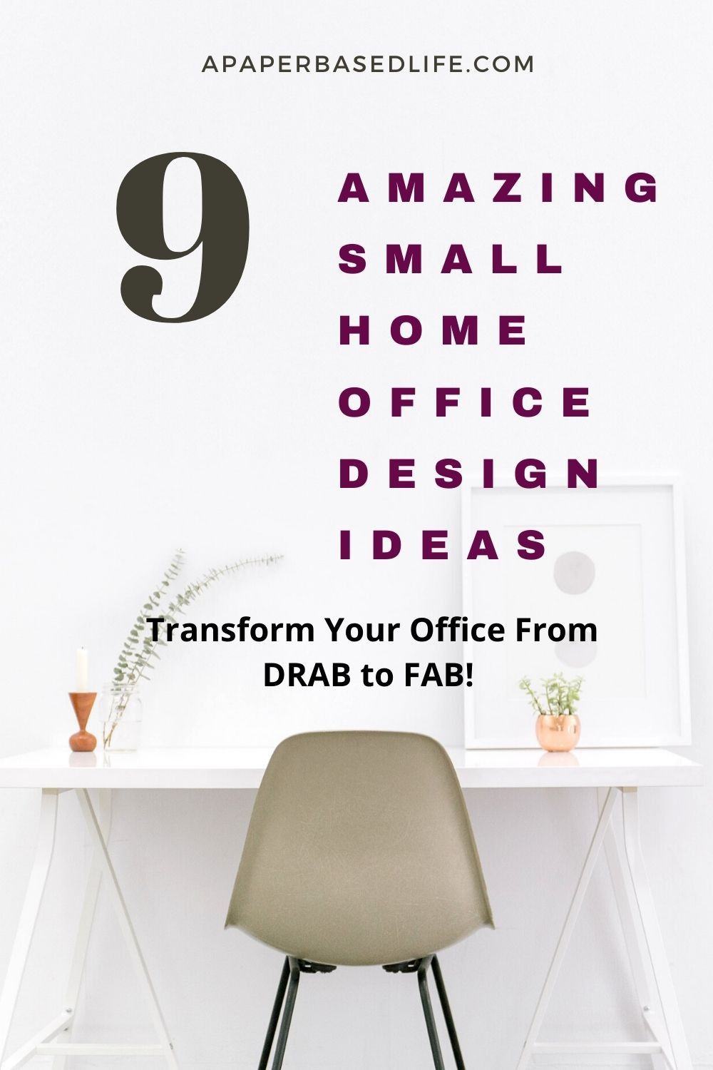 If your looking to remodel your small Home Office space, or simply enjoy reading about small Home Office Design Ideas, this post is perfect for you. It'll give you a detailed list of ways you can easily transform your office from DRAP to FAB-ulous! #officedecor #homeofficedesignideas #smallofficespaces #officedecoratingtips