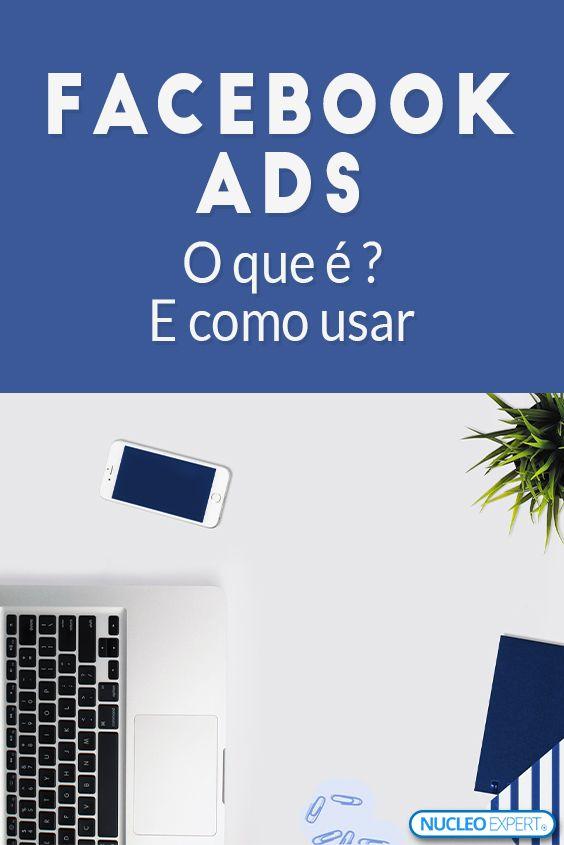 Marketing nas Redes Sociais Facebook Ads – O que é e Como Usar [Passo a Passo]