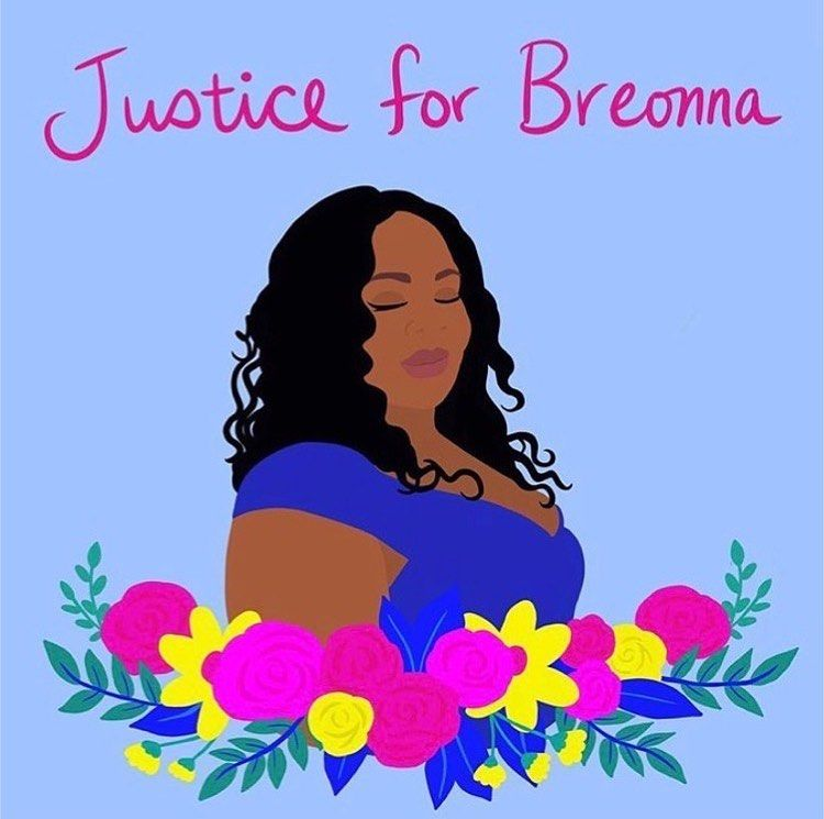 They Went Into The Wrong House And Took Her Life Breonna Taylor A 26 Year Old Emt Was Killed By Police In Her Own Home In 2020 Black Lives Justice Killed By Police