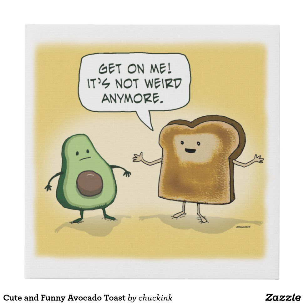 Cute And Funny Avocado Toast Faux Canvas Print Canvas Prints Cute Vintage Artwork
