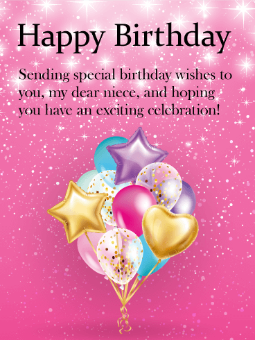 Have An Exciting Celebration Happy Birthday Card For Niece Birthday Greeting Cards By Davia Niece Birthday Quotes Happy Birthday Niece Birthday Wishes For Kids