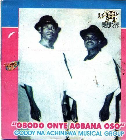 Goddy Na Achinkwa - Obodo Onye Agbana - CD