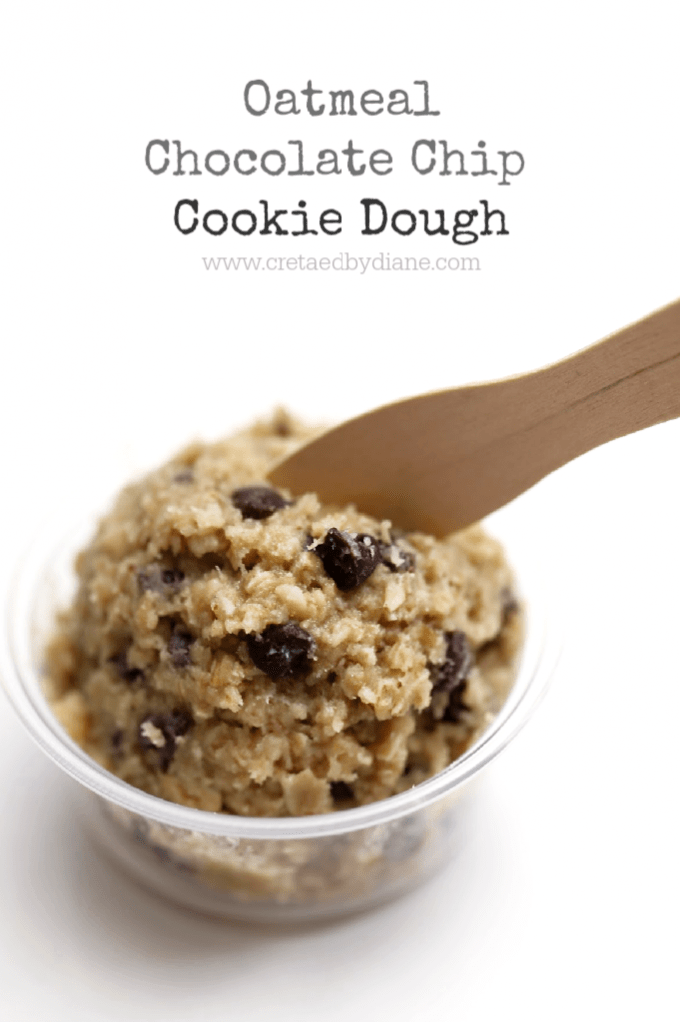 Oatmeal Chocolate Chip Cookie Dough | Created by Diane