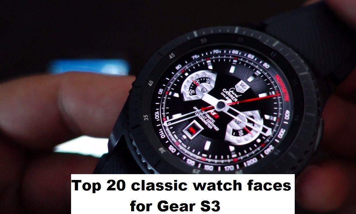 Top 20 Classic Display Watch Faces For Samsung Gear S3 Top 20 Feţe De Ceas Cu Afisaj Clasic Pentru Samsung Gear S3 Uhren Uhr