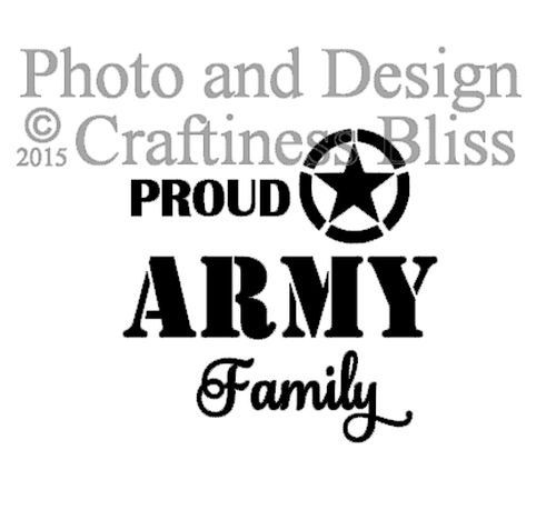 DIY Proud Army Family vinyl decal to fit 8 x 8 by