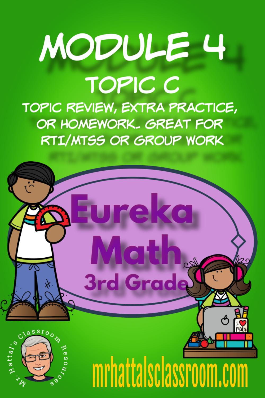 Eureka Math Engage New York Module 4 Topic C Extra Practice