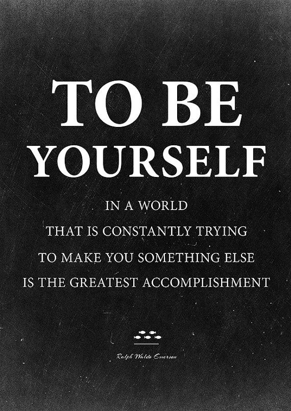 Be yourself, Ralph Waldo Emerson Quote Print. Printable Quote
