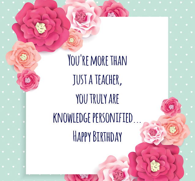Birthday Wishes For Teacher Images Happy Birthday Cards Teacher Birthday Card Happy Birthday Teacher Wishes Happy Birthday Teacher