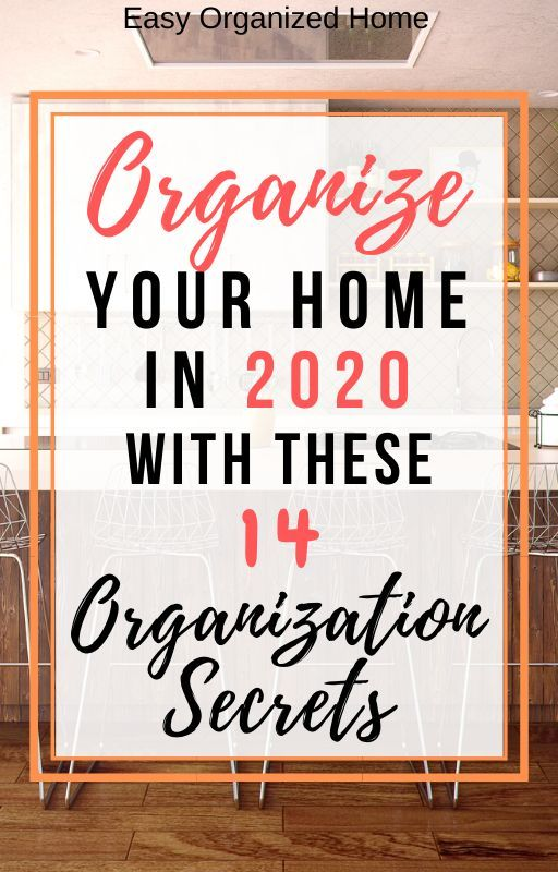 Searching for simple tips and tricks to have a more organized home in 2020? We've got you covered with our 14 secret hacks and ideas no one will tell you about! #organization #homehacks #homeorganization #organizing #homeideas