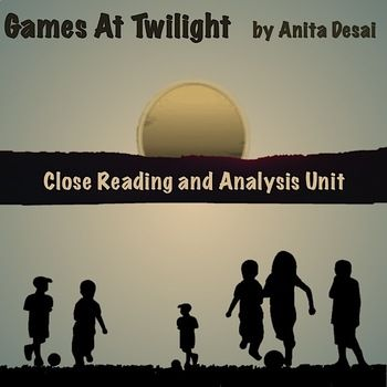 Games At Twilight By Anita Desai Close Reading And