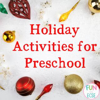 Holiday Activities for Preschool   Fun in ECSE