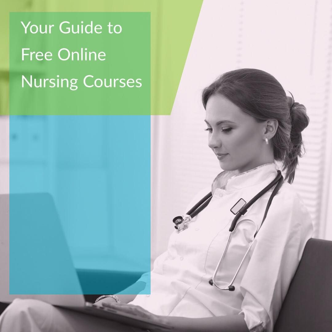 Are you looking for free online nursing courses with