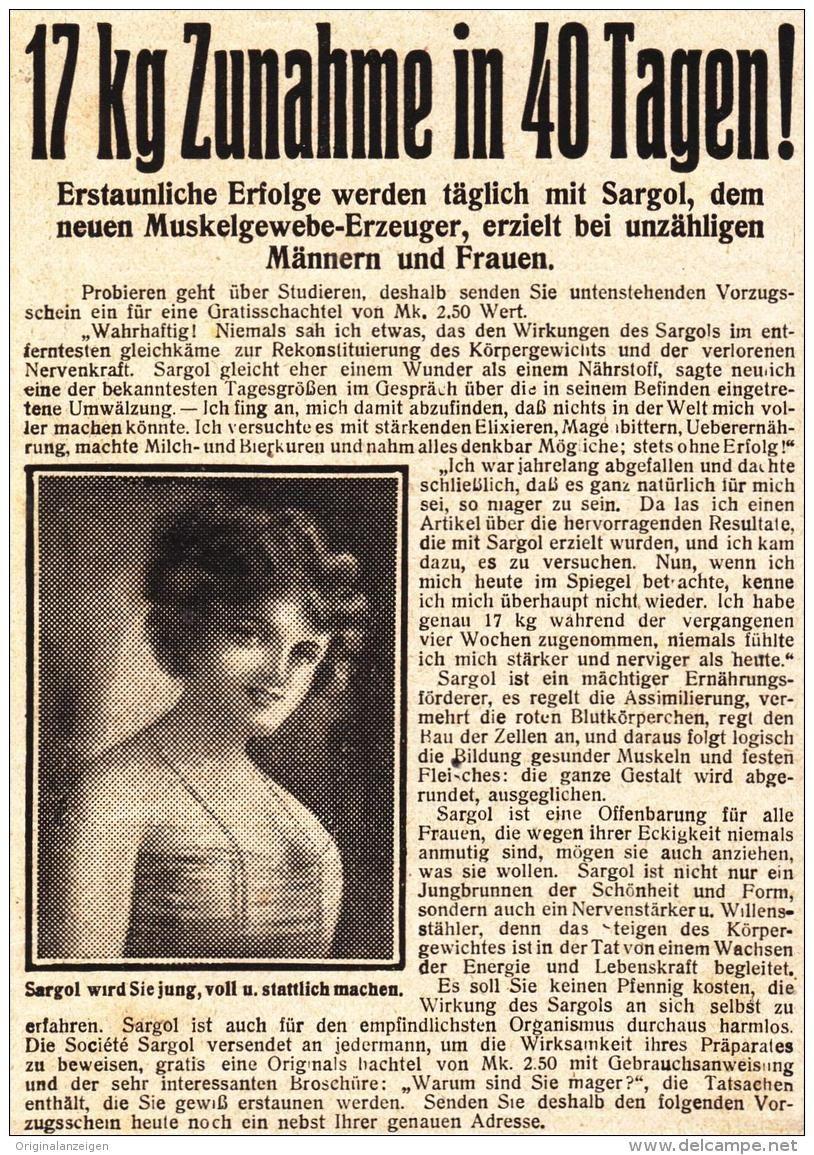 Original-Werbung/ Anzeige 1912 - 17 KILO ZUNAHME IN 40 TAGEN / SARGOL- ca. 90 x 120 mm