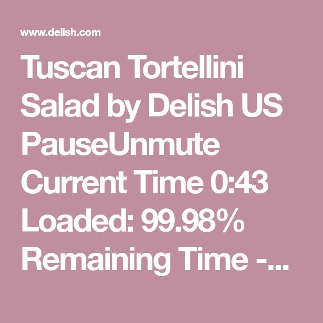 Tuscan Tortellini Salad Is The Champion Of Pasta Recipe Tortellini Salad Tortellini Appetizer Recipes