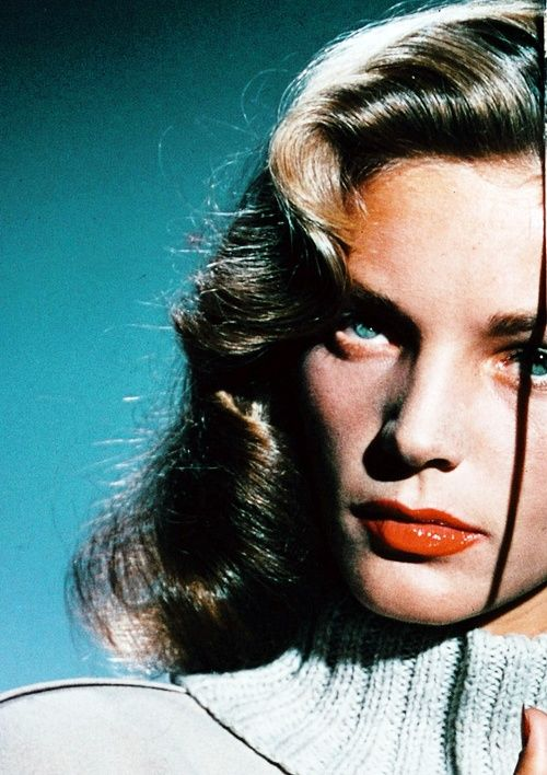"""Generally women are better than men — they have more character. I prefer men for some things, obviously, but women have a greater sense of honor and are more willing to take a chance with their lives."" — Lauren Bacall"
