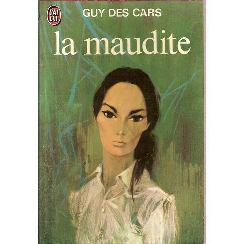 La Maudite Guy Des Cars Livres A Lire Livre Lecture