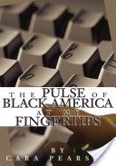 The Pulse of Black America at My Fingertips