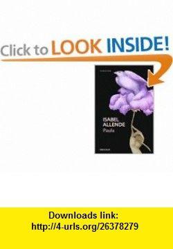 Paula (Spanish Edition) (9788497593885) Isabel Allende , ISBN-10: 849759388X  , ISBN-13: 978-8497593885 ,  , tutorials , pdf , ebook , torrent , downloads , rapidshare , filesonic , hotfile , megaupload , fileserve