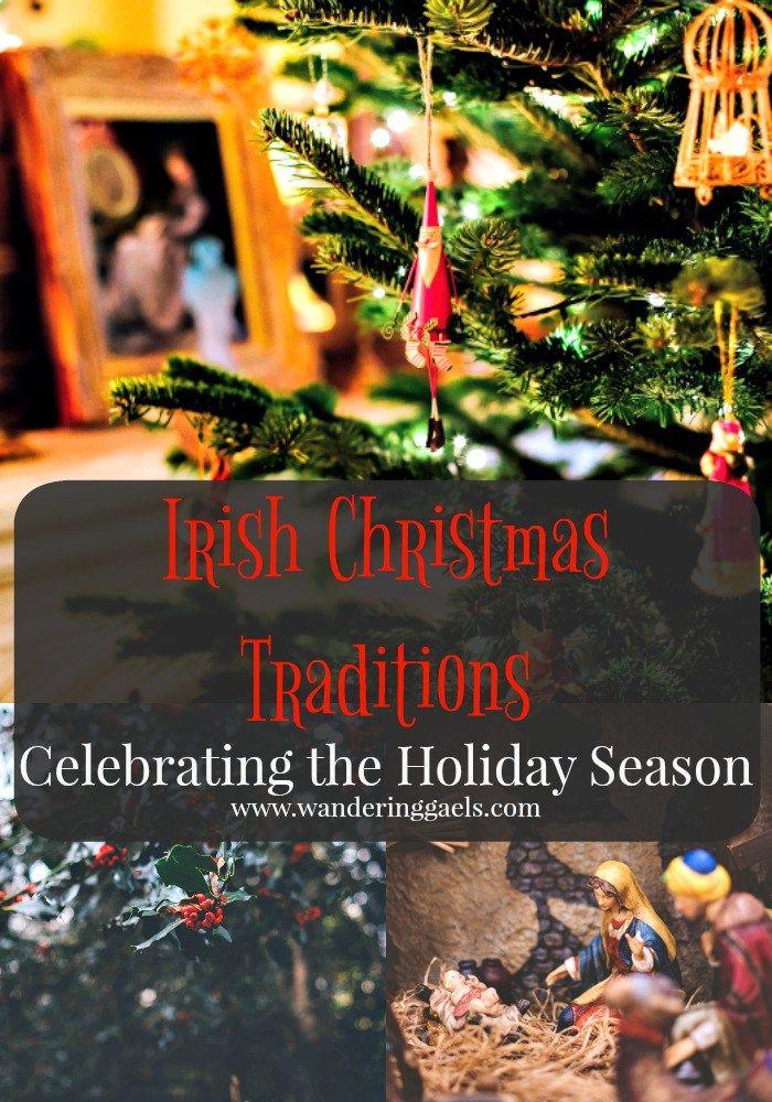 Irish Christmas Traditions | How the Irish celebrate the holiday season | Wandering Gaels