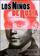Jaime Camino ( 2001) Los niños de Rusia.
