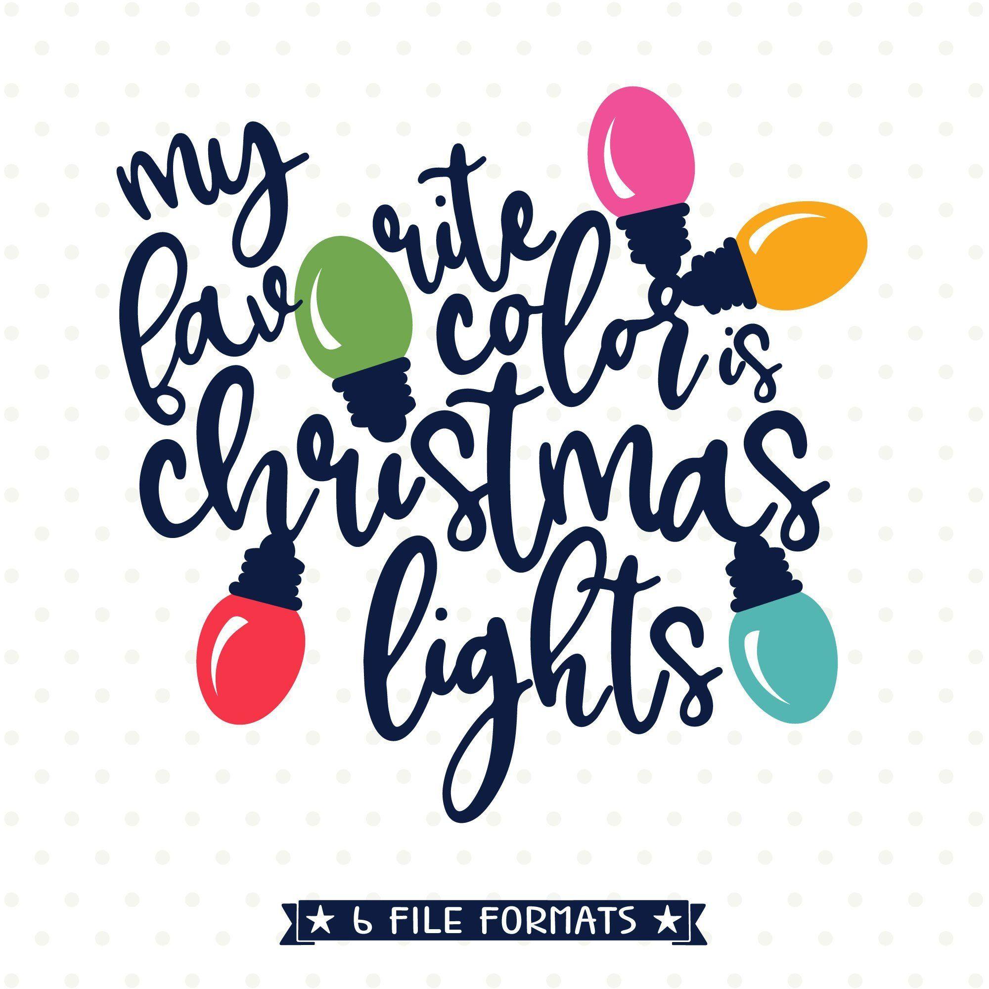 My Favorite color is Christmas Lights SVG, Christmas SVG