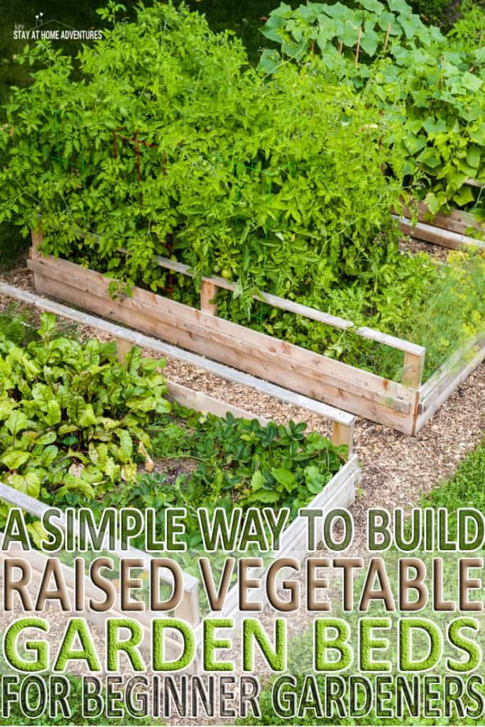 New To Gardening Learn How To Build Raised Vegetable Garden Beds And The Benefits Of