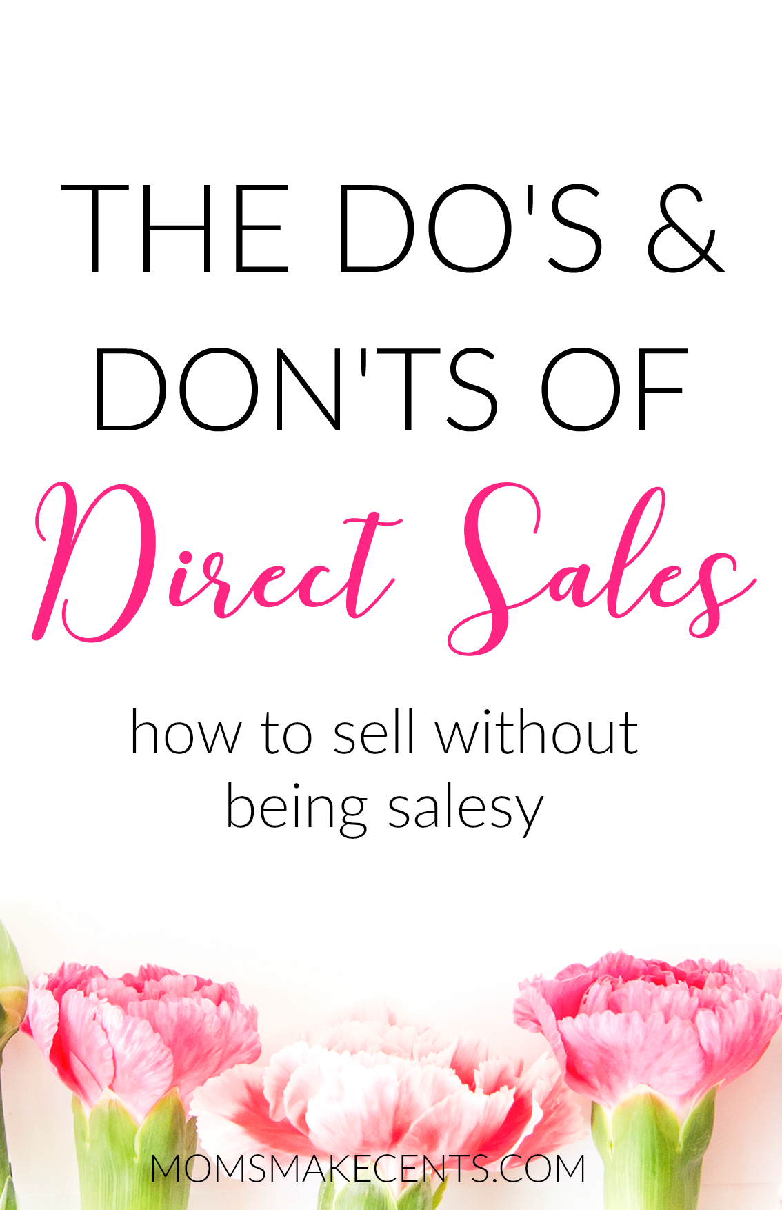 The Do\'s & Don\'ts of Direct Sales | Direct sales, Business and Mary kay