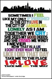 Red Hot Chili Peppers Under The Bridge Single Under The Bridge Lyric Google Search Lyrics To Live By Lyrics Music Love