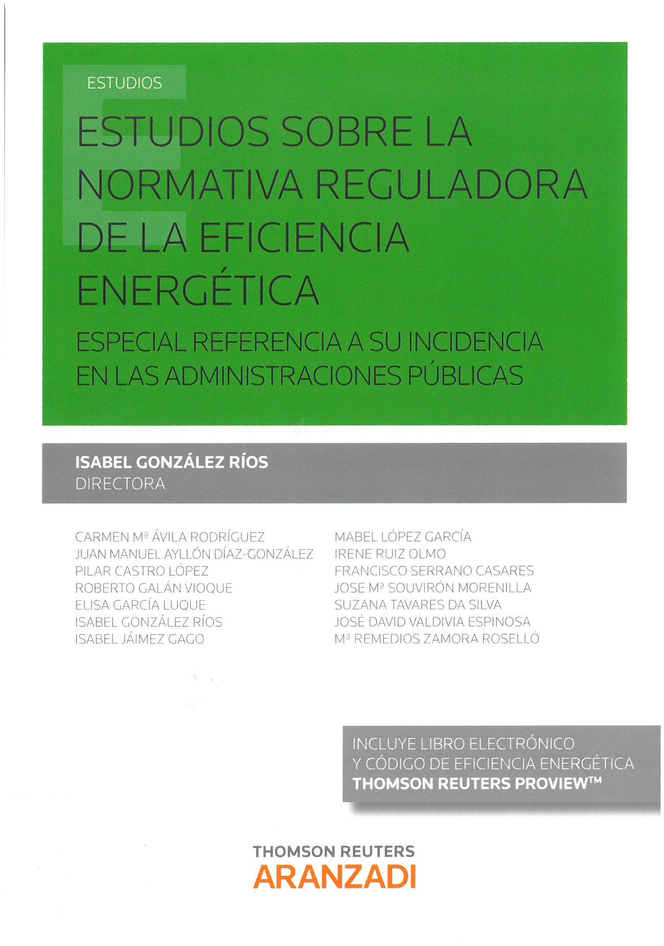 Estudios sobre la normativa reguladora de la eficiencia energ tica especial referencia a su incidencia en