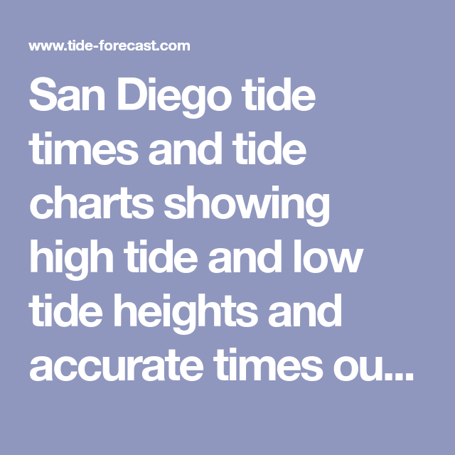 San Diego Tide Times And Tide Charts Showing High Tide And Low Tide