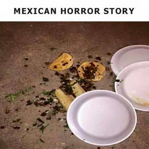 Pin By Jose Rodriguez On Mexican American Humor Pinterest Horror