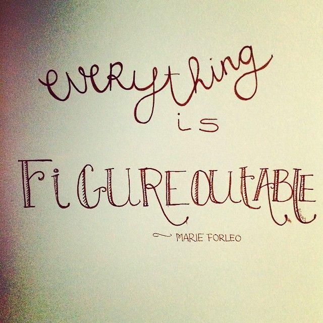 #figureoutable #marieforleo #love #yoga #meditation #truth #quote #wisdom #wishes #wise #handwritten #handlettering #typo
