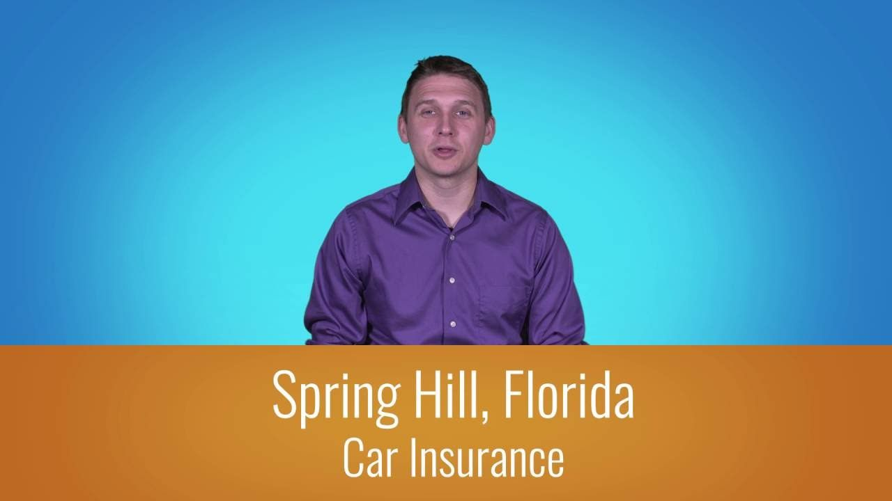 Car Insurance Spring Hill Fl 1 800 998 0662 Inexpensive Car Insurance Car Insurance Car Insurance Online