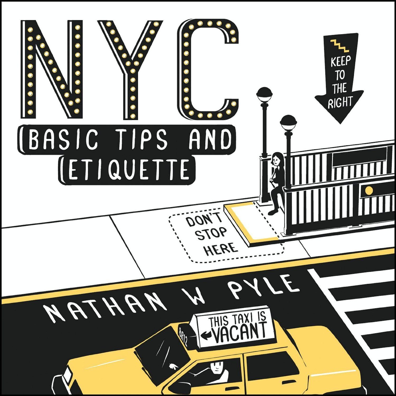 NYC Basic Tips and Etiquette ($10.45)