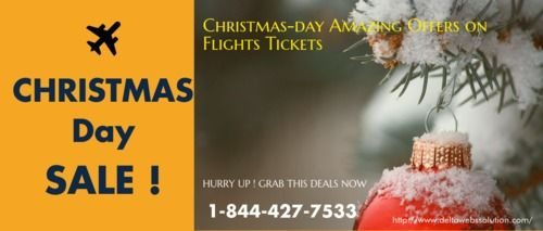 Christmas day Amazing Offers on Flights Tickets   deltasolutions