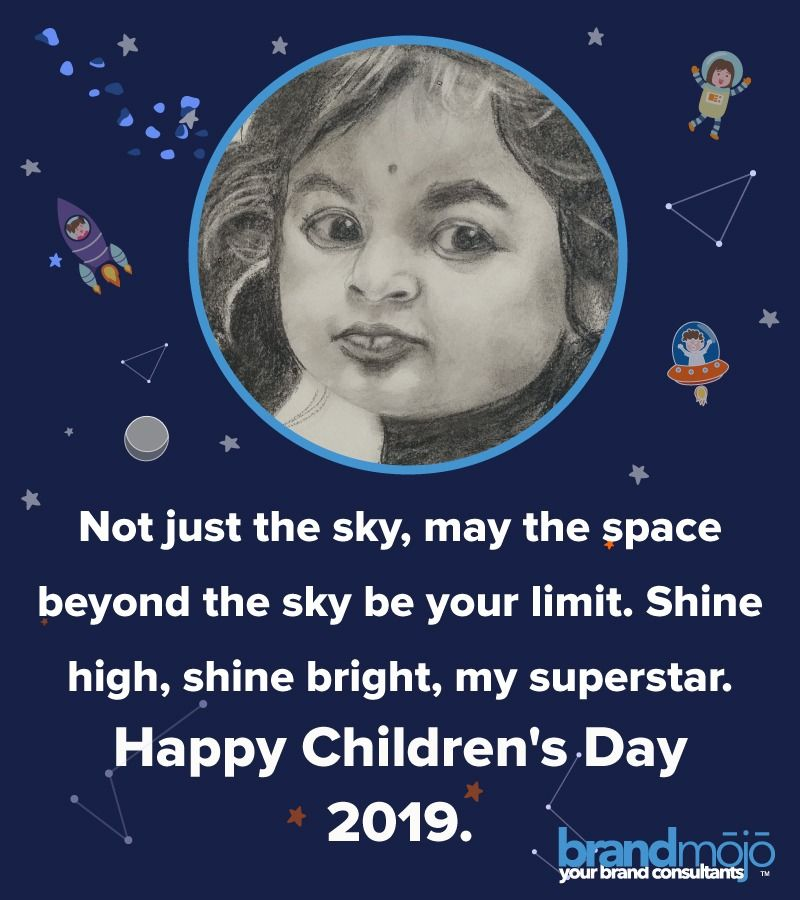 Not just the sky may the space beyond the sky be your limit Shine high shine bright my superstar  Happy Childrens Day 2019