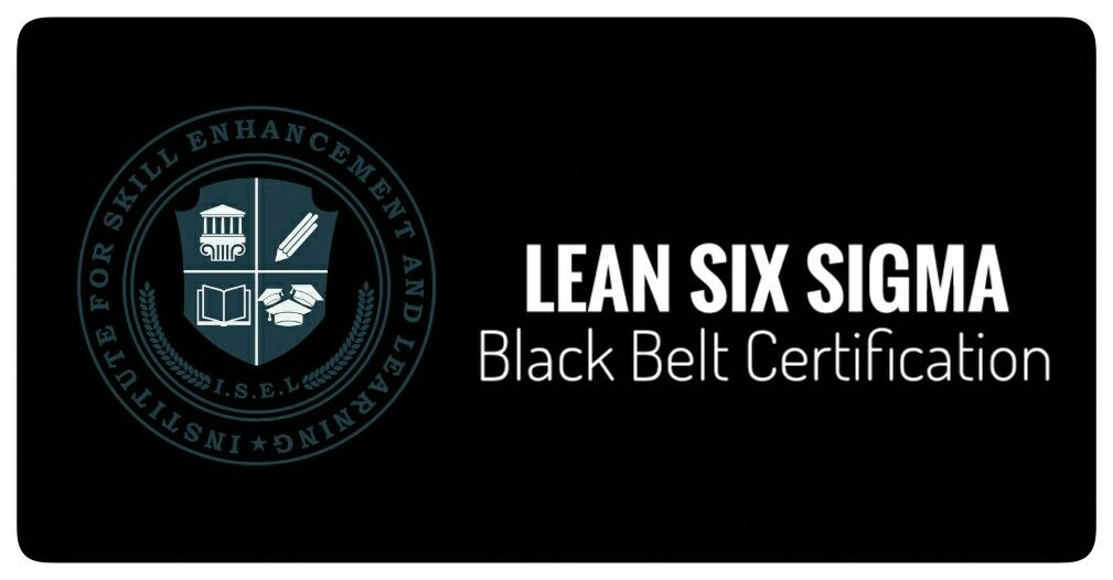 Isel Lean Six Sigma Black Belt Certification Accredited By