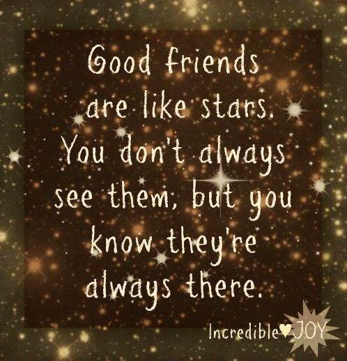 Good Friends Quote Via Wwwfacebookcomincrediblejoy World Happy