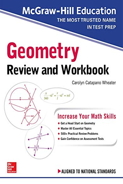 Mcgraw Hill Education Geometry Review And Workbook By Carolyn Wheater Mcgraw Hill Education Mcgraw Hill Education Geometry Review Workbook