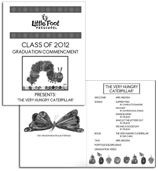 The Very Hungry Caterpillar Preschool Graduation Snickerplumu0027s - Graduation Programs
