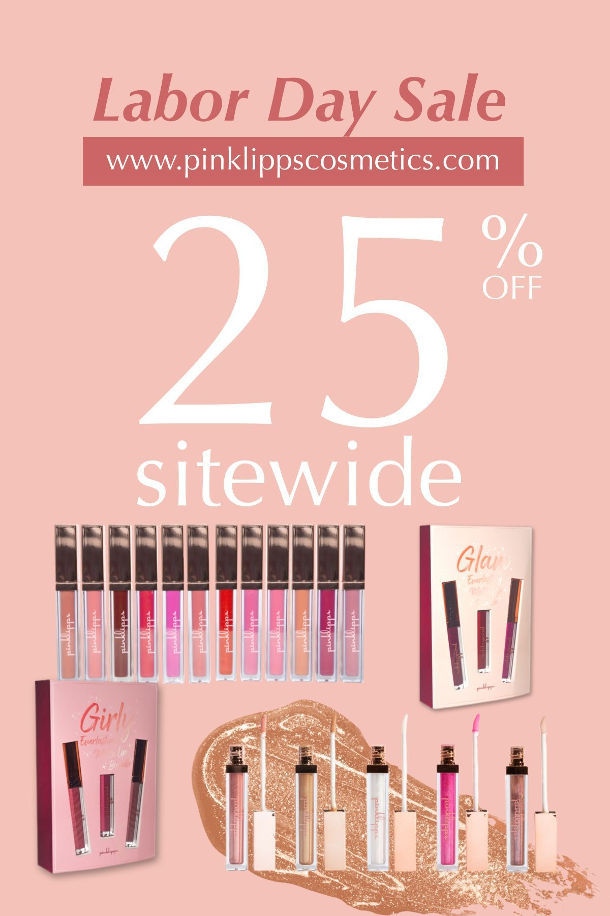 use code: PINKLBD25 to get 25% off through Monday 9/7/20 and get a FREE Makeup Bag   FREE Shipping when your order is $60 or more. Available at www.pinklippscosmetics.com #laborday #pink #lipgloss #lipmatte #ldw #labordaysale #labordayweekend #makeup #beauty #labordaydeals #designs