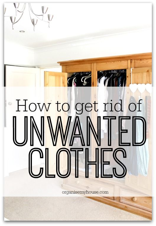 How to get rid of unwanted clothes